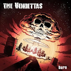 "The Vendettas: ""Burn"""