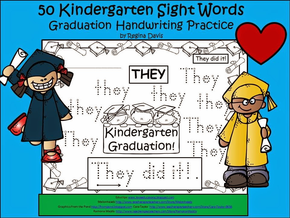 http://www.teacherspayteachers.com/Product/A-FLASH-FREEBIE-50-Kindergarten-Sight-Words-Graduation-Handwriting-Practice-1269195