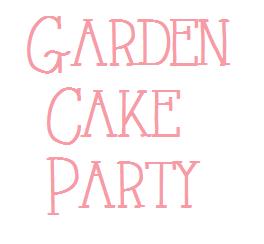 Garden Cake Party