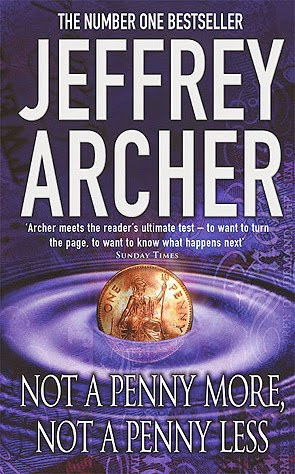 http://www.bookdepository.com/Not-Penny-More-Not-Penny-Less-Jeffrey-Archer/9780312997137/?a_aid=jbblkh