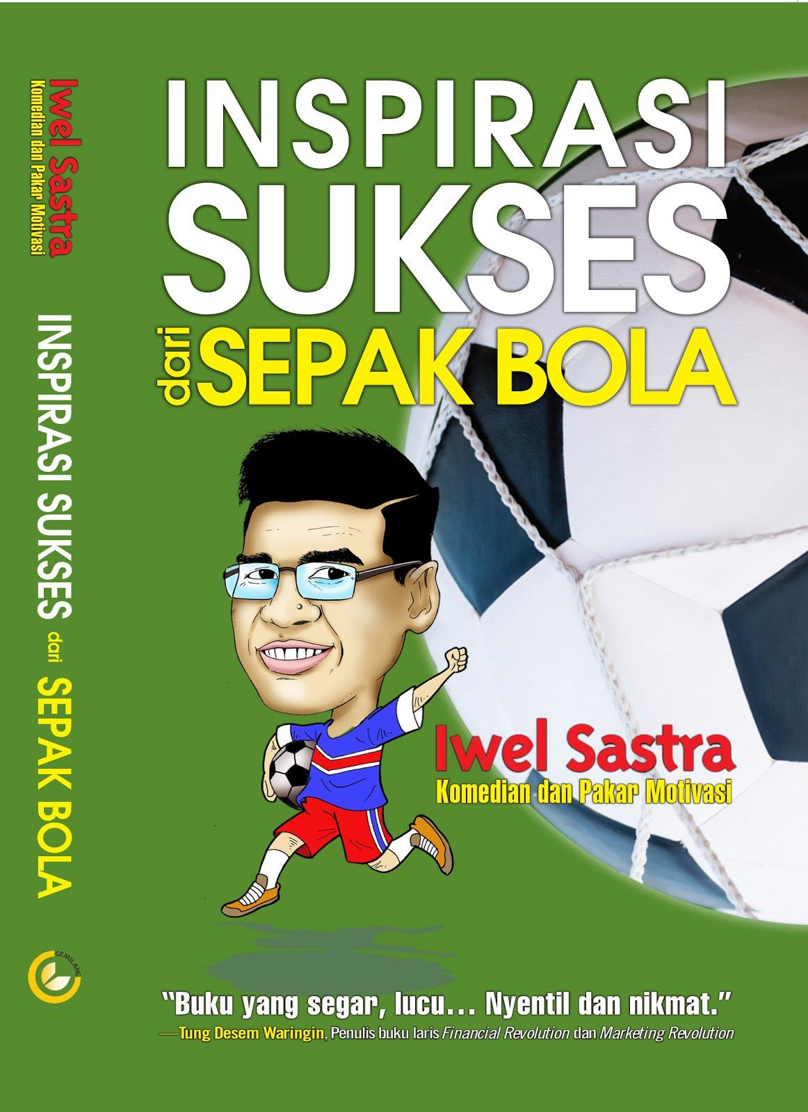 Inspirasi Sukses Dari Sepakbola