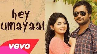 Urumeen – Hey Umayaal Lyric _ Bobby Simha, Reshmi Menon _ Achu