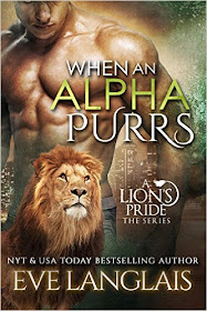 When An Alpha Purrs (A Lion's Pride Book 1)