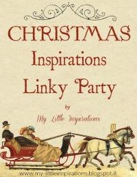 http://my-littleinspirations.blogspot.it/2015/11/christmas-inspirations-linky-party-2015.html
