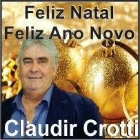 Porto Barreiro:Claudir Crotti e Família deseja a todos um Feliz Natal e um próspero ano novo