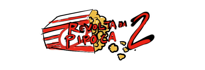 Revolta da Pipoca 2