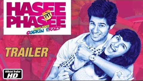 Hasee Toh Phasee (2014) - Official Trailer Watch Online