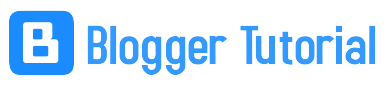 Tutorial Blogger | Panduan Blogspot | SEO Blogger | Tips Trik Blogging