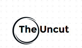 THE UNCUT