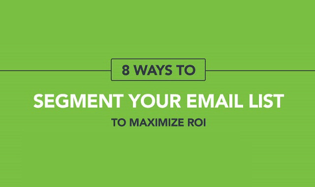 8 Ways to Segment Your Email List to Maximize Roi