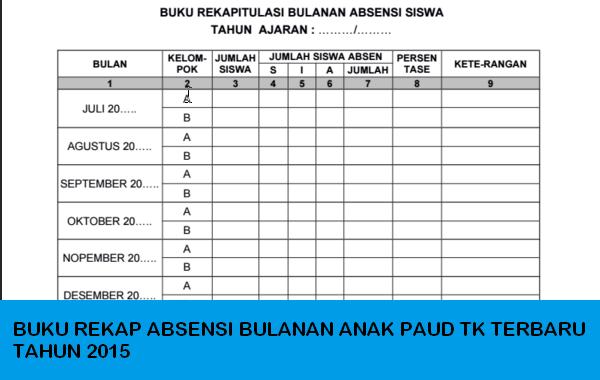DOWNLOAD BUKU REKAP ABSENSI BULANAN ANAK PAUD TK TERBARU TAHUN 2015
