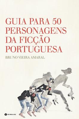 Guia para 50 Personagens da Ficção Portuguesa, Bruno Vieira Amaral