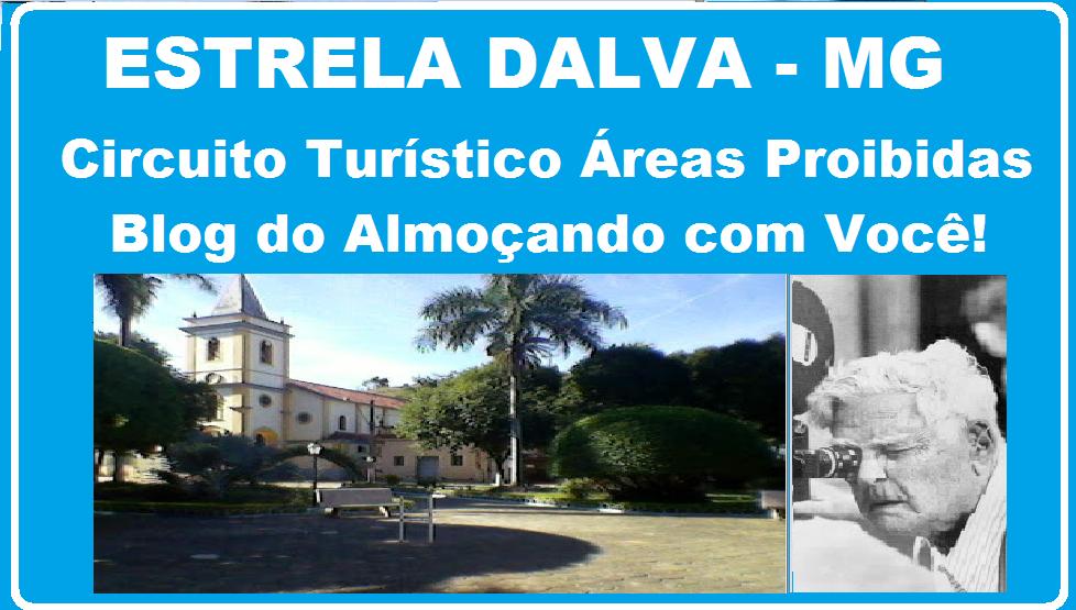 ESTRELA DALVA MG Blog do Almoçando com Você! cinema tv e rádio Volta Grande de Humberto Mauro