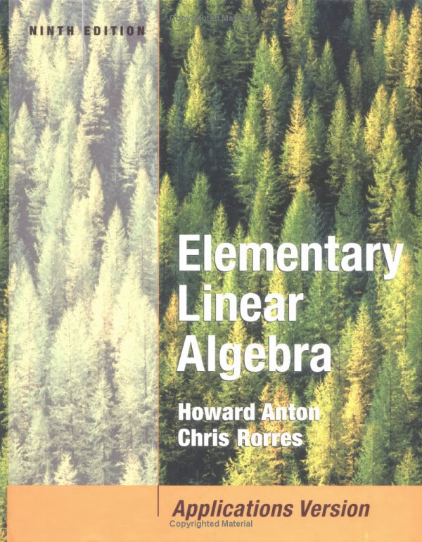 Book: Elementary Linear Algebra by Howard Anton, Chris Rorres