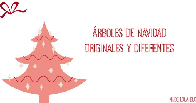 Lolalolailo blog rboles de navidad originales y diferentes - Arbol tipico de navidad ...