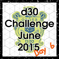 d30 Challenge Day 6