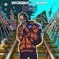 Buckshot and P-Money - Backpack Travels (Essence of Hip-Hop)