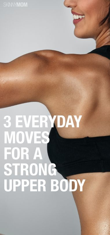 Want a Strong Upper Body? Do This Every Day