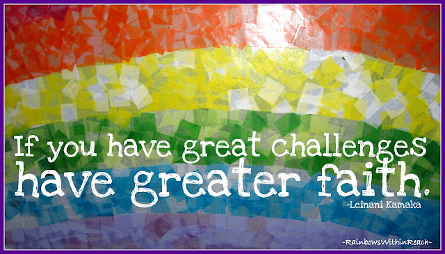 photo of: Quotation on faith through challenges with rainbow art (via RainbowsWithinReach)