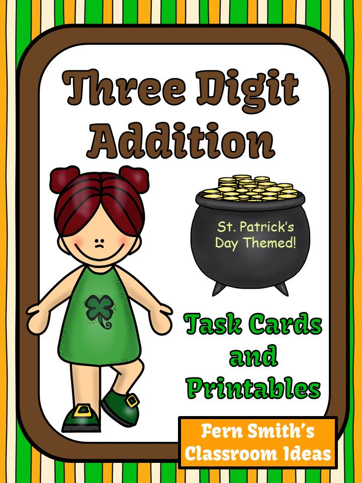 Fern Smith's St. Patrick's Day Three Digit Addition Task Cards and Printables