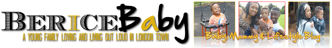 BericeBaby || London Parent and Lifestyle Blog
