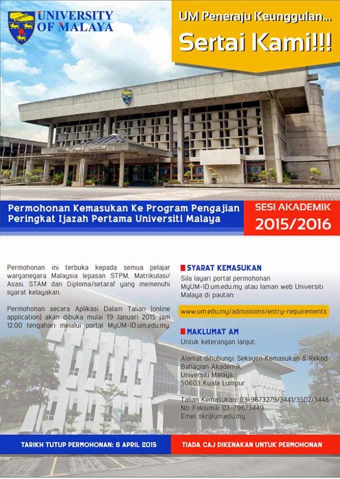 Permohonan Kemasukan Ke Universiti Malaya Sesi 2015 2016