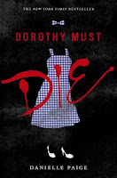 Cover of Dorothy Must Die by Danielle Paige