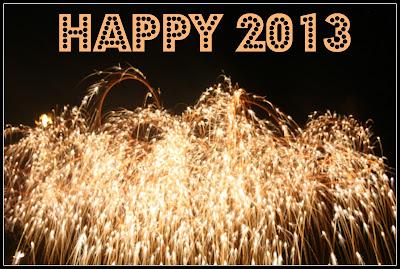 Goodbye 2012. Hello 2013!!