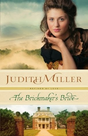 The Brickmaker's Bride by Judith Miller