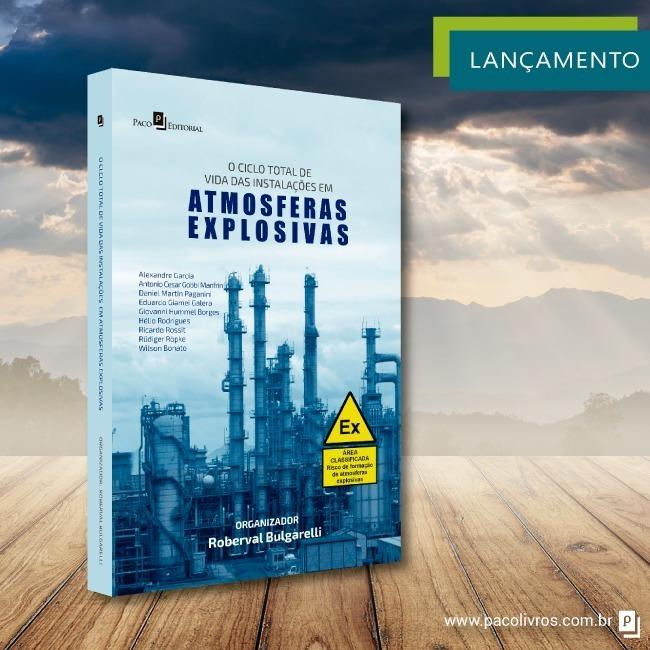 """Livro """"O ciclo total de vida das instalações em atmosferas explosivas"""""""