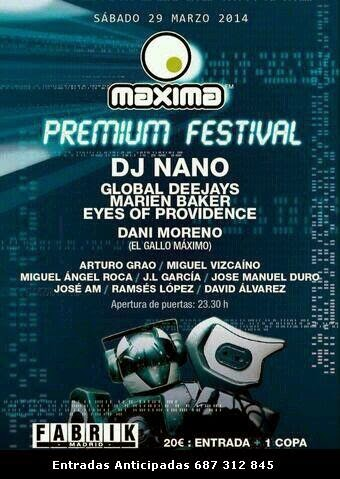 Sabado 29 de Marzo - Fabrik - Premium Festival (Maxima)