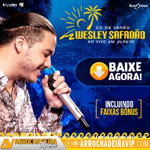 [BAIXAR CD]Wesley Safadão - Ao vivo em Jurerê - Cd de Verão 2016