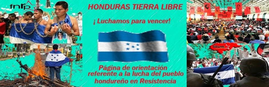 HONDURAS TIERRA LIBRE