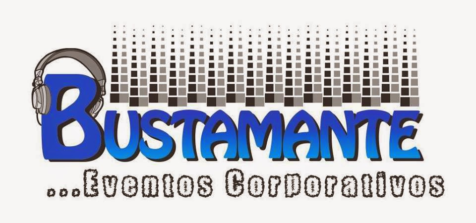 BUSTAMANTE...eventos corporativos.