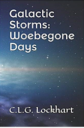Galactic Storms: Woebegone Days