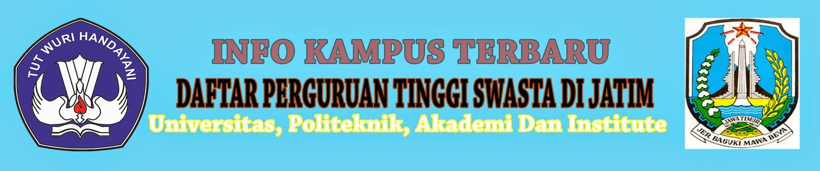 Daftar Lengkap Perguruan Tinggi Swasta Di Jawa Timur