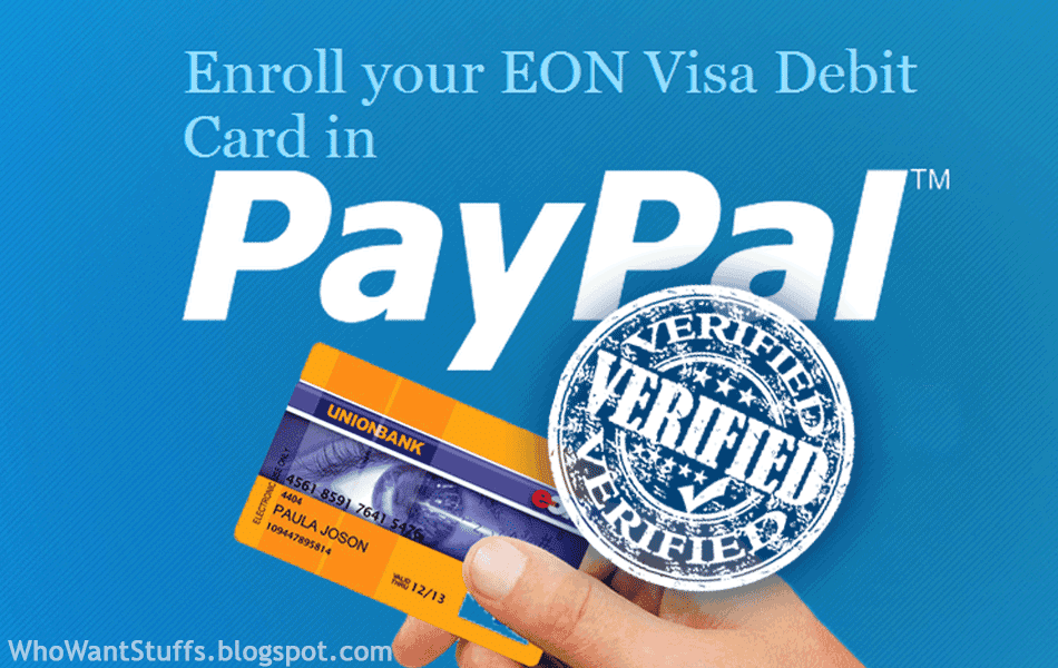 Verify Your PayPal Account Using EON Visa Debit Card