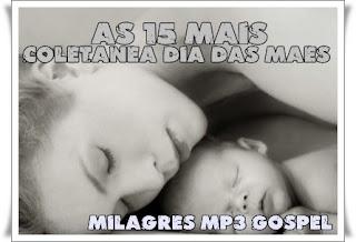 Coletânea Dias das Mães - As 15 Mais Vol.02
