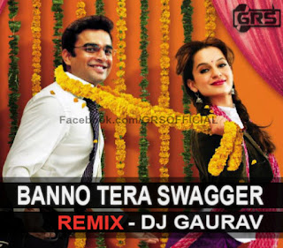 Banno-Tera-Swagger-Dj-Gaurav-Remix