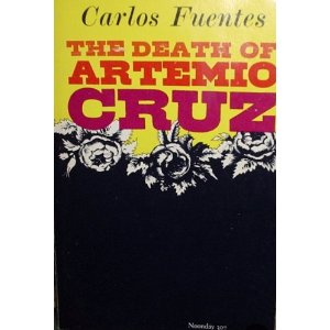 characters of artemio cruz De artemio cruz (1962 the death of character la malinche, the quasi-legendary woman agent of hernán cortés who is said to 3 carlos fuentes biodocx.
