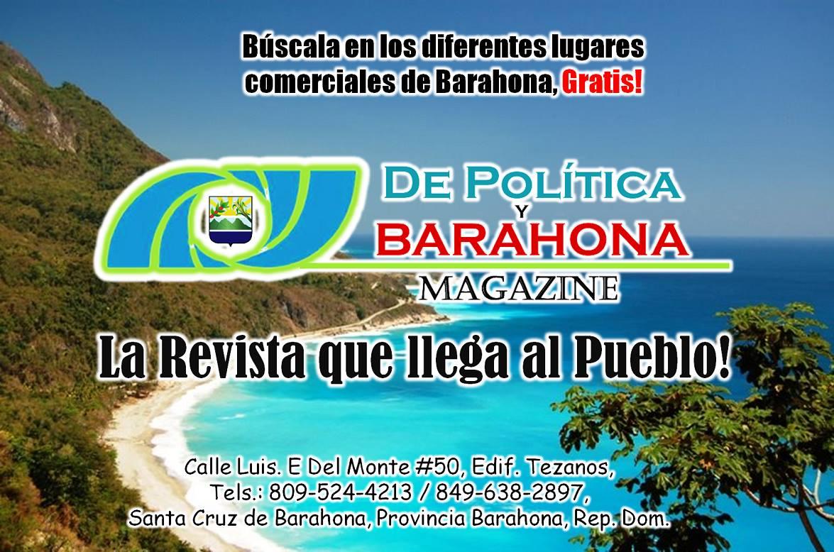 REVISTA DE IMPACTO DE POLITICA Y BARAHONA