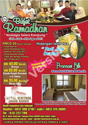 Nostalgia Selera Kampung - Hotel Sentral, Johor Bahru  Dewasa RM45 nett  Kanak-kanak RM25 nett  Beli 10 Percuma2  Untuk tempahan : 07 222 7788   Shaiful: 6012 988 3710  Laili: 6012 315 3880