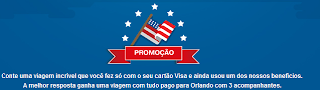 """Promoção """"Viajar com Visa é Muito Melhor"""""""