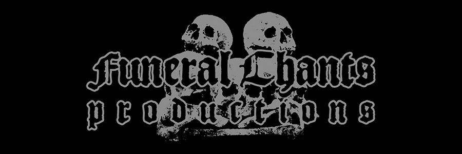 Funeral Chants Productions