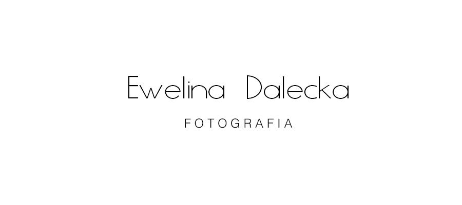 Ewelina Dalecka fotografia