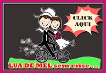 PACOTE ESPECIAL para Noivos - LUA DE MEL