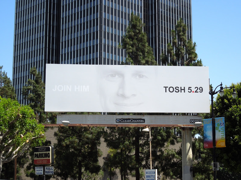 Tosh.0 Join Him billboard