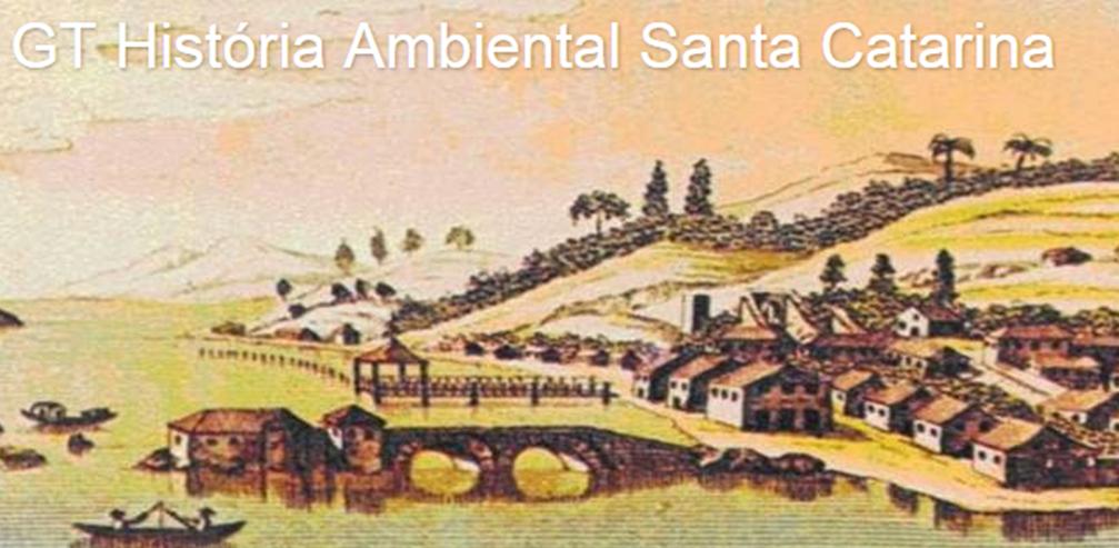 GT História Ambiental de Santa Catarina