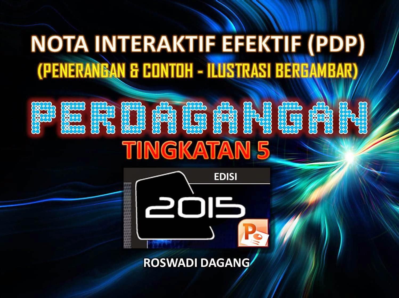 NOTA INTERAKTIF EFEKTIF T5 DAN T4  2015