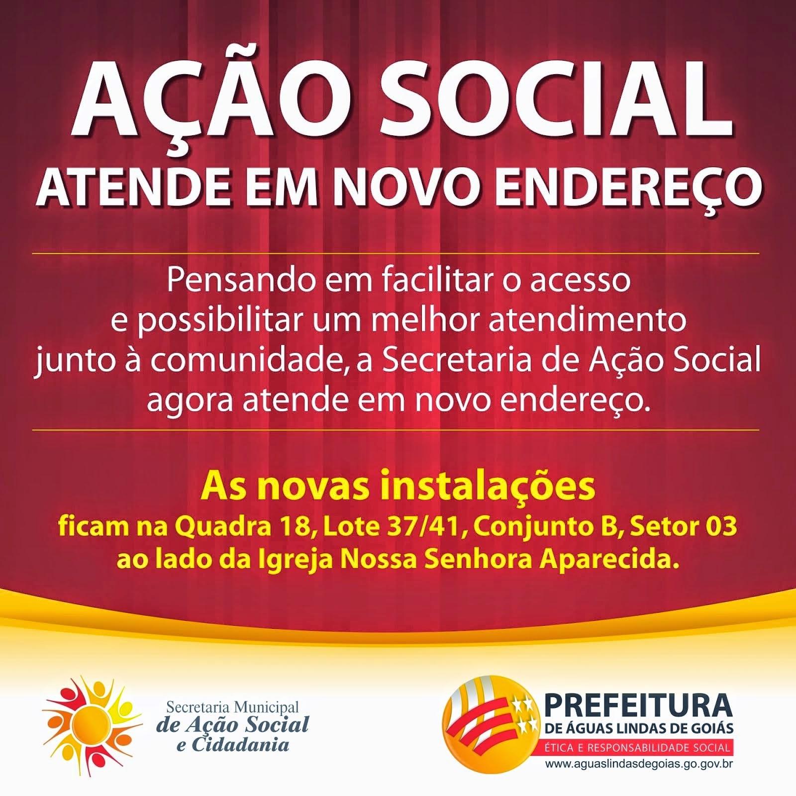 AÇÃO SOCIAL ATENDE EM NOVO ENDEREÇO